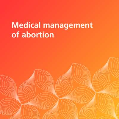 Medical Management of Abortion WHO